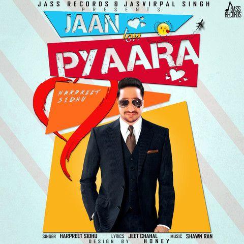 Jaan Ton Pyaara Harpreet Sidhu Mp3 Song Download