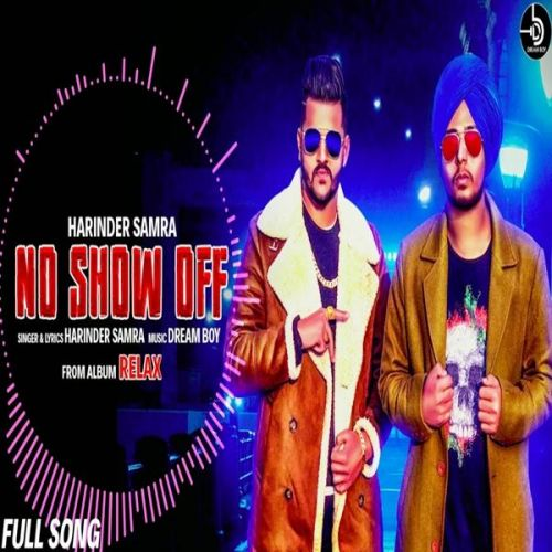 No Show Off (Relax) Harinder Samra Mp3 Song Download