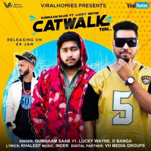 Catwalk Teri Gumnaam Saab Mp3 Song Download