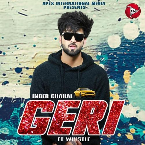 Geri Inder Chahal, Whistle Mp3 Song Download