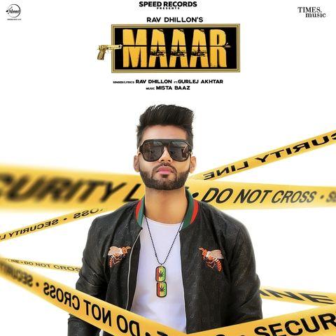 Maaar Gurlej Akhtar, Rav Dhillon Mp3 Song Download