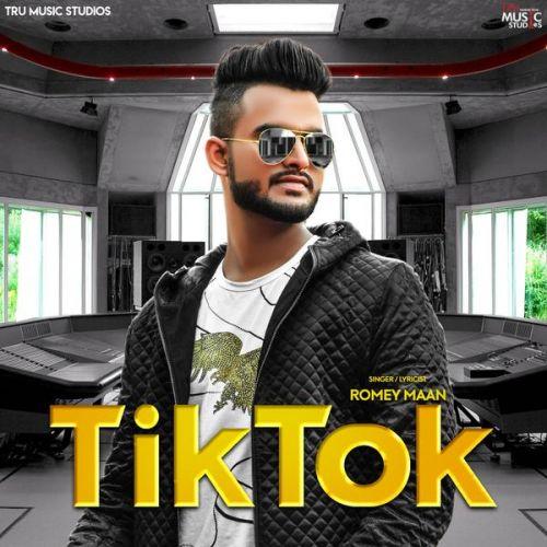 Tik Tok Romey Maan Mp3 Song Download