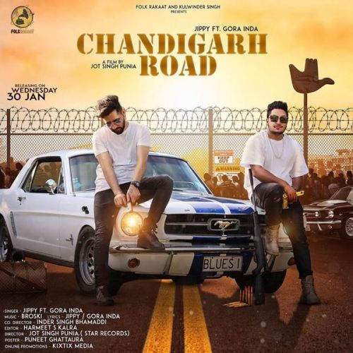 Chandigarh Road Gora Inda, Jippy Mp3 Song Download