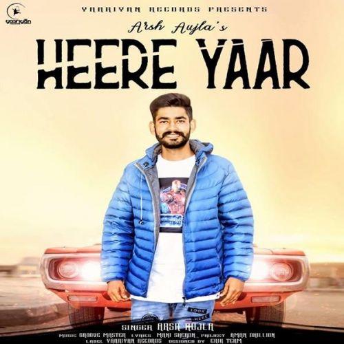 Heere Yaar Arsh Aujla Mp3 Song Download