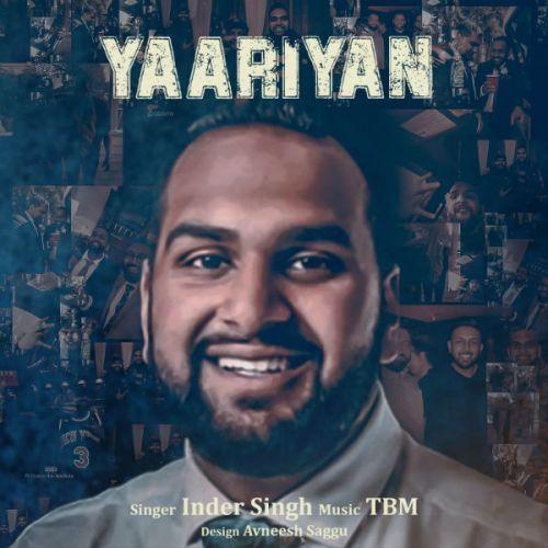 Yaariyan Inder Singh Mp3 Song Download