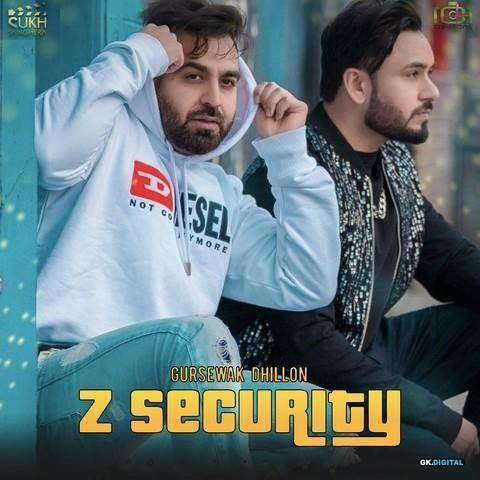 Z Security Gursewak Dhillon, Gurlez Akhtar Mp3 Song Download