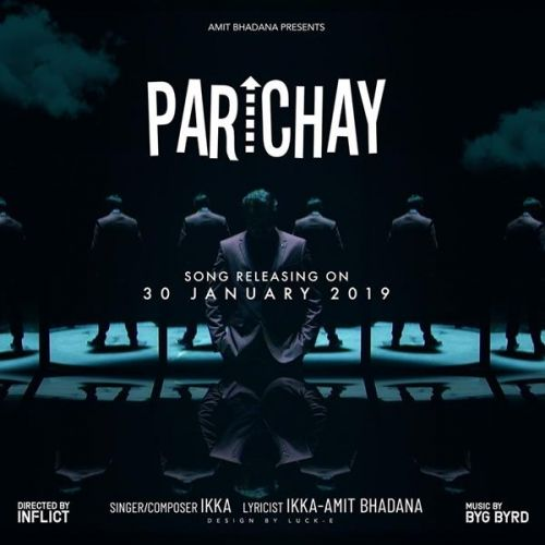 Parichay Ikka, Amit Bhadana Mp3 Song Download