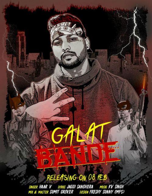Galat Bande Haar v Mp3 Song Download