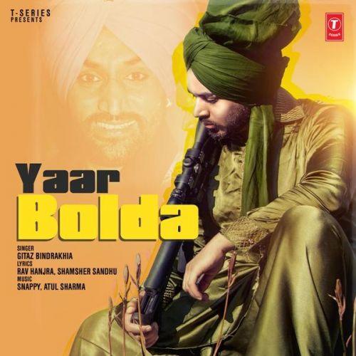 Yaar Bolda Gitaz Bindrakhia Mp3 Song Download