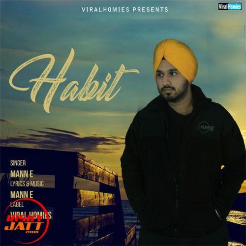 Habit Mann E Mp3 Song Download
