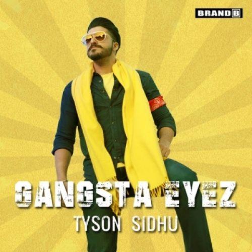 Gangsta Eyez Tyson Sidhu Mp3 Song Download