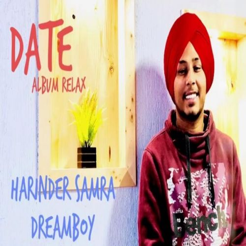 Date (Relax) Harinder Samra Mp3 Song Download