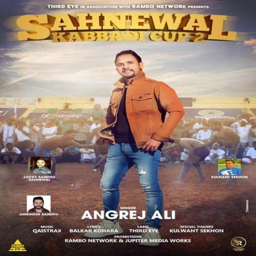 Sahnewal Kabbadi Cup 2 Angrej Ali Mp3 Song Download