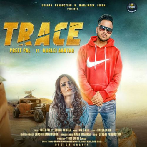 Trace Preet Pal, Gurlej Akhtar Mp3 Song Download