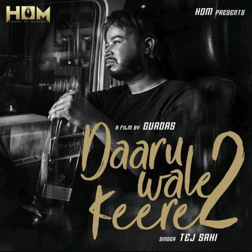 Daaru Wale Keere 2 Tej Sahi Mp3 Song Download