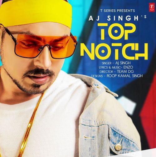 Top Notch Aj Singh Mp3 Song Download