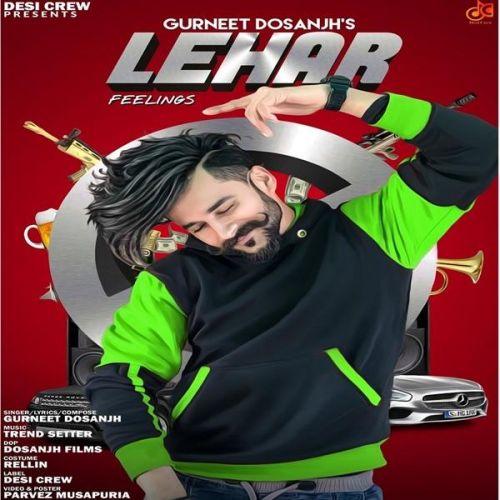 Lehar Gurneet Dosanjh Mp3 Song Download