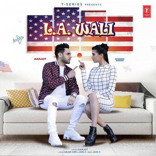 LA Wali Harjot Mp3 Song Download