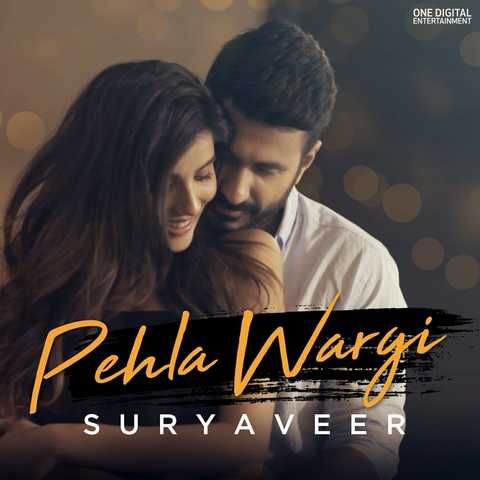 Pehla Wargi Suryaveer Mp3 Song Download