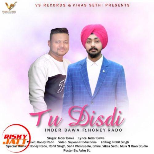Tu Disdi Inder Bawa Mp3 Song Download