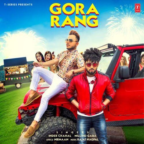 Gora Rang Inder Chahal, Millind Gaba Mp3 Song Download