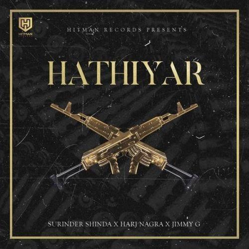 Hathiyar Surinder Shinda, Jimmy G Mp3 Song Download