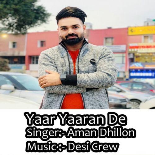 Yaar Yaaran De Aman Dhillon Mp3 Song Download