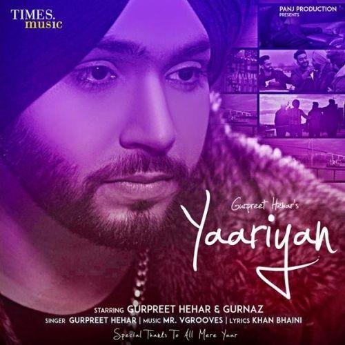 Yaariyan Gurpreet Hehar Mp3 Song Download