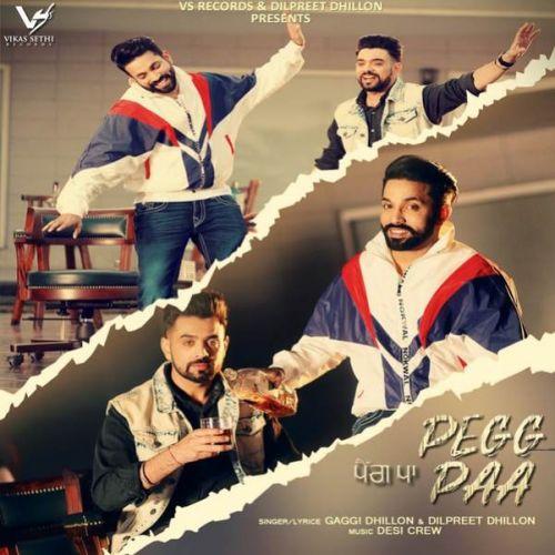 Peg Paa Gaggi Dhillon, Dilpreet Dhillon Mp3 Song Download