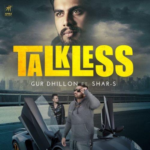 Talkless Gur Dhillon, Shar-S Mp3 Song Download