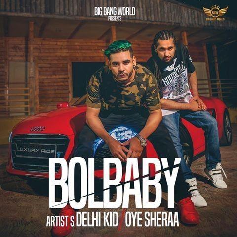 Bol Baby Delhi Kid Mp3 Song Download