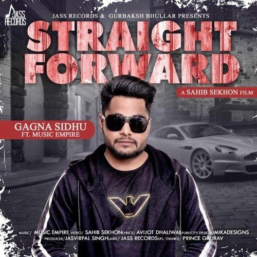 Straight Forward Gagna Sidhu Mp3 Song Download