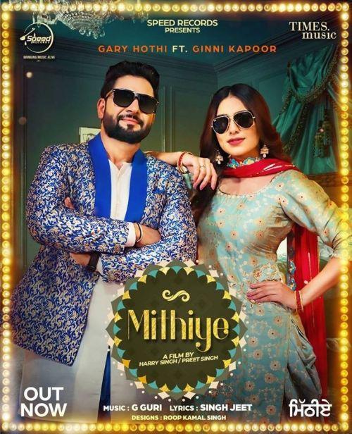 Mithiye Gary Hothi, Ginni Kapoor Mp3 Song Download