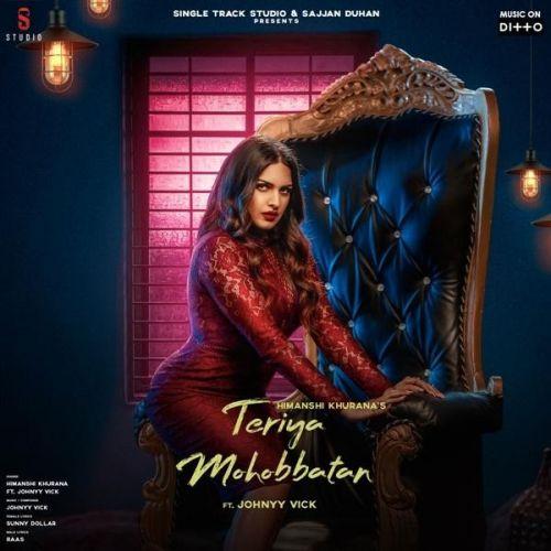 Teriya Mohobbatan Himanshi Khurana Mp3 Song Download