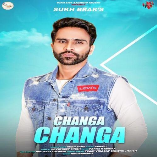 Changa Changa Sukh Brar Mp3 Song Download