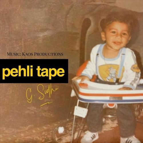 Pehli Tape G Sidhu Mp3 Song Download
