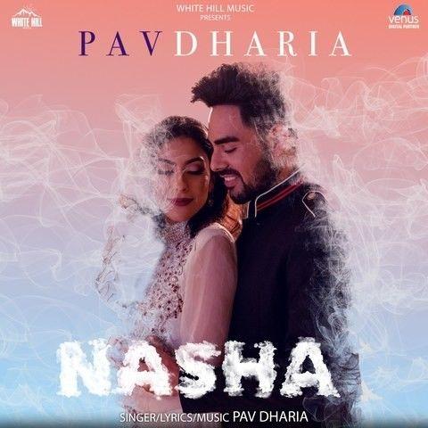 Nasha Pav Dharia Mp3 Song Download