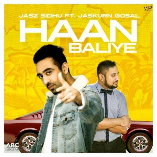 Haan Baliye Jasz Sidhu Mp3 Song Download
