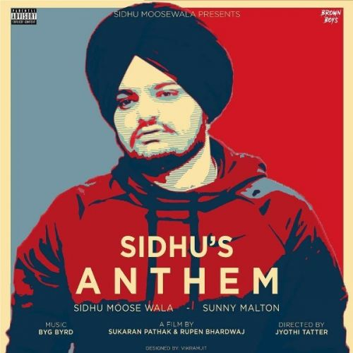 Sidhu's Anthem Sidhu Moose Wala, Sunny Malton Mp3 Song Download
