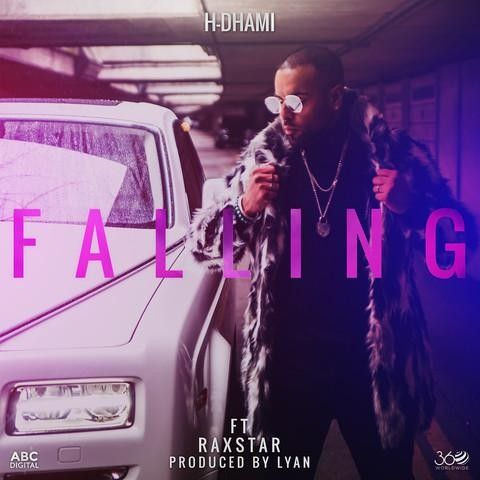 Falling Raxstar, H Dhami Mp3 Song Download