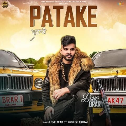 Patake Love Brar, Gurlez Akhtar Mp3 Song Download