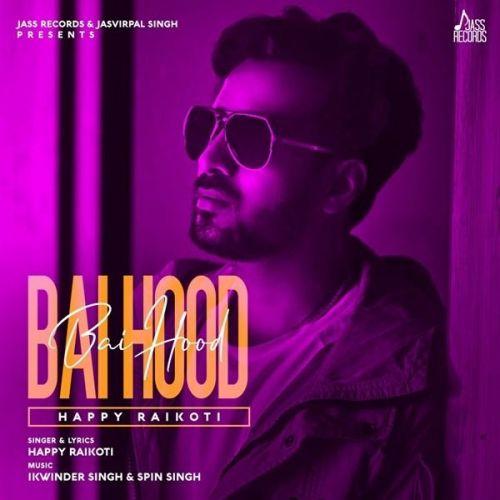 Bai Hood Happy Raikoti Mp3 Song Download