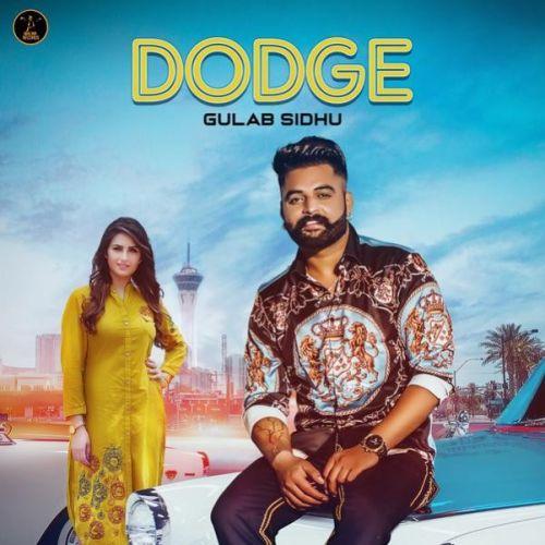 Dodge Gulab Sidhu, Gurlej Akhtar Mp3 Song Download