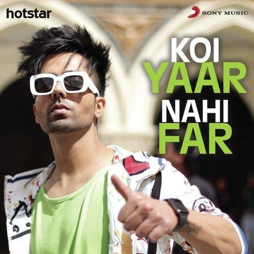 Koi Yaar Nahi Far Harrdy Sandhu Mp3 Song Download