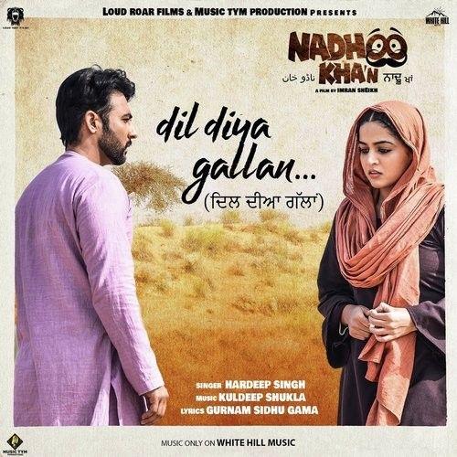 Dil Diya Gallan (Nadhoo Khan) Hardeep Singh Mp3 Song Download
