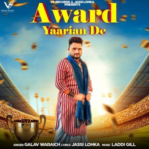 Award Yaariyan De Galav Waraich Mp3 Song Download