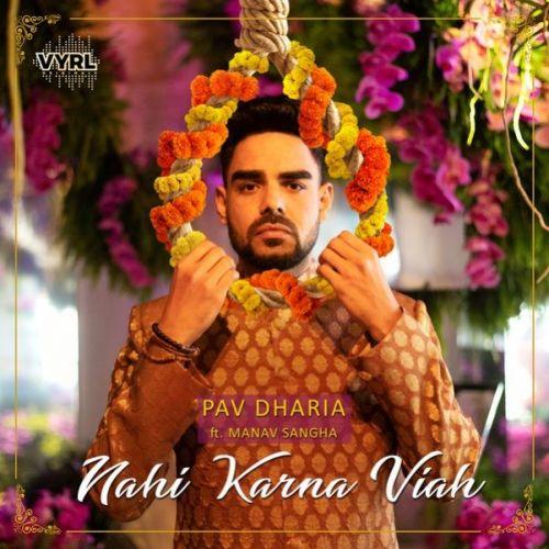 Nahi Karna Viah Pav Dharia, Manav Sangha Mp3 Song Download