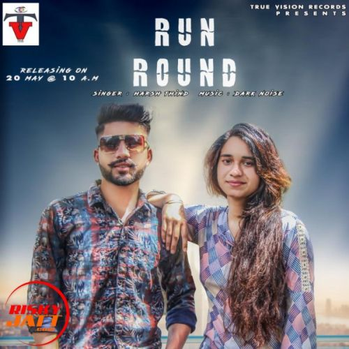 Run Round (Cover) Harsh Thind Mp3 Song Download