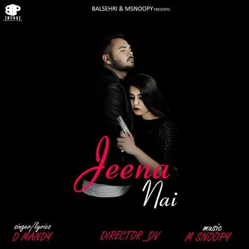 Jeena Nai D Mandy Mp3 Song Download
