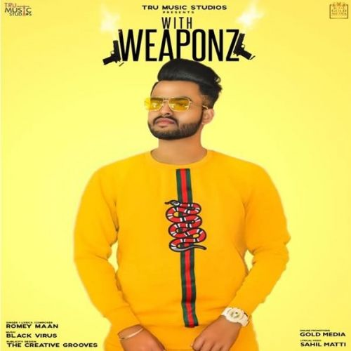 Weaponz Romey Maan Mp3 Song Download
